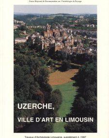 Uzerche, ville d'art en Limousin