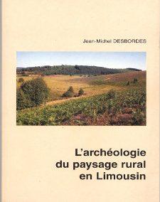 L'archéologie du paysage rural en Limousin